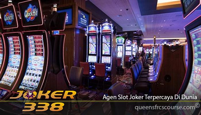 Agen Slot Joker Terpercaya Di Dunia
