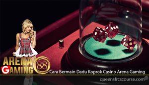 Cara Bermain Dadu Koprok Casino Arena Gaming