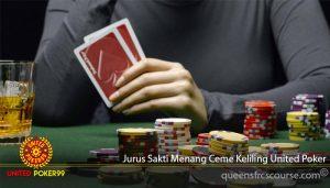 Jurus Sakti Menang Ceme Keliling United Poker