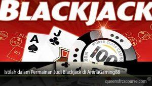 Istilah dalam Permainan Judi Blackjack di ArenaGaming88